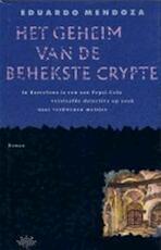 Geheim van de behekste crypte - Eduardo Mendoza (ISBN 9789067661614)