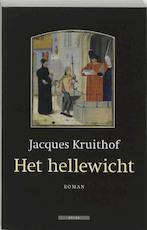 Het hellewicht - J. Kruithof (ISBN 9789045012308)