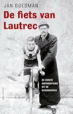 De fiets van Lautrec - Jan Boesman (ISBN 9789045023588)