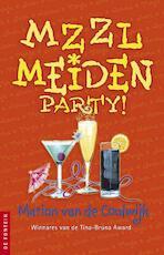 MZZLmeiden partypakket deel 5 - Marion van de Coolwijk (ISBN 9789026136641)
