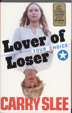 Lover of loser - Carry Slee (ISBN 9789049921446)