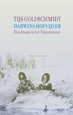Darwins hofvijver - Tijs Goldschmidt