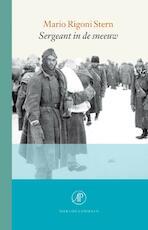Sergeant in de sneeuw - Mario Rigoni Stern (ISBN 9789029589901)