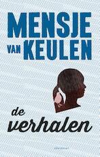 De verhalen - Mensje van Keulen (ISBN 9789025445515)