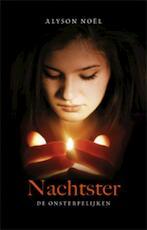 Nachtster / De onsterfelijken - boek 5 - Alyson Noël (ISBN 9789021806860)