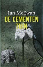 De cementen tuin - Ian McEwan (ISBN 9789022321171)