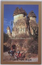 Pelgrims & pepers - F. van Rijn, Frank van Rijn (ISBN 9789038918754)