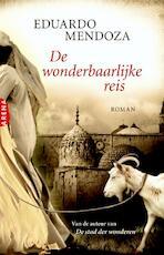 De wonderbaarlijke reis - E. Mendoza, Eduardo Mendoza (ISBN 9789089900296)