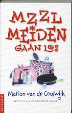 MZZLmeiden gaan los - Marion van de Coolwijk (ISBN 9789026126130)