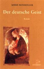 Der deutsche Geist - Mieke Mosmuller (ISBN 9789075240092)
