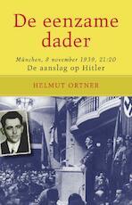 De eenzame dader - Helmut Ortner (ISBN 9789089752345)