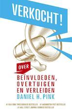 Verkocht! - Daniel H. Pink, Daniel Pink (ISBN 9789047004554)