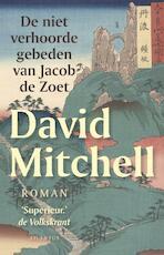 De niet verhoorde gebeden van Jacob de Zoet - David Mitchell (ISBN 9789089530813)