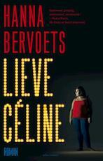 Lieve Céline - Hanna Bervoets