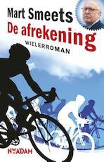 De afrekening - Mart Smeets (ISBN 9789046809129)