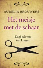 Het meisje met de schaar - Aurelia Brouwers (ISBN 9789089751942)