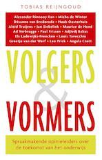 Volgers en vormers - Tobias Reijngoud (ISBN 9789088030314)
