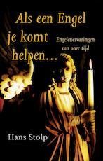 Als een Engel je komt helpen ... - Hans Stolp (ISBN 9789020299878)