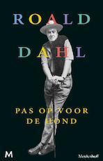 Pas op voor de hond - Roald Dahl