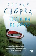 Leven na de dood - DEEPAK Chopra