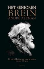 Het seniorenbrein - André Aleman (ISBN 9789045019833)