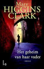 Het geheim van haar vader - Mary Higgins - Clark (ISBN 9789021807331)