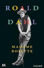 Madame Rosette - Roald Dahl