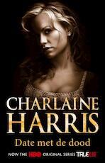Date met de dood - Charlaine Harris (ISBN 9789024538379)