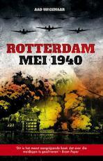 Rotterdam mei 1940 - Aad Wagenaar (ISBN 9789089752536)