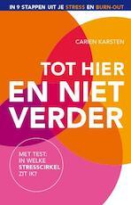 Tot hier en niet verder - Carien Karsten (ISBN 9789021557281)