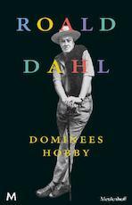 Dominees hobby - Roald Dahl