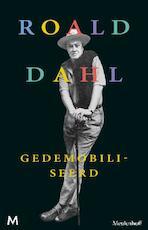 Gedemobiliseerd - Roald Dahl