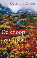 De knoop van IJsland - Gerrit Jan Zwier (ISBN 9789045018164)