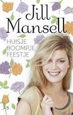 Huisje boompje feestje - Jill Mansell (ISBN 9789021808291)