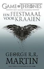Een Feestmaal voor Kraaien - George R.R. Martin (ISBN 9789024567157)