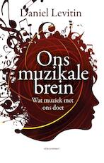 Ons muzikale brein - Daniel Levitin (ISBN 9789045024578)