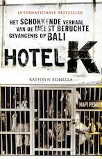 Hotel K - Kathryn Bonella (ISBN 9789089754608)