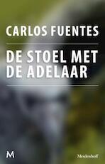 De stoel met de adelaar - Carlos Fuentes (ISBN 9789402301120)
