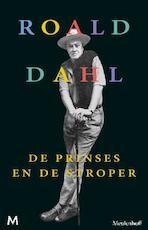 De prinses en de stroper - Roald Dahl