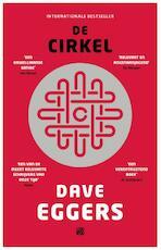 De cirkel - Dave Eggers (ISBN 9789048829095)