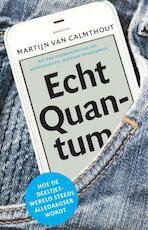 Echt quantum - Martijn van Calmthout (ISBN 9789088030635)