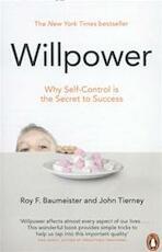 Willpower - Roy F Baumeister (ISBN 9780141049489)