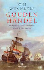 Gouden handel - Wim Wennekes (ISBN 9789046701294)