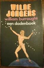 Wilde jongens - William S. Burroughs (ISBN 9789026957321)