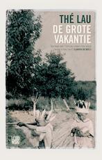 De grote vakantie - Thé Lau (ISBN 9789048830084)