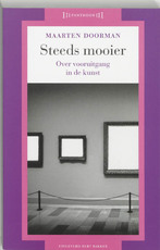Steeds mooier: over vooruitgang in de kunst - Maarten Doorman (ISBN 9789035128668)
