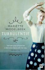 Turbulentie - Mariette Middelbeek, Mariëtte Middelbeek (ISBN 9789460682643)