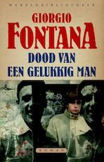 Dood van een gelukkig man - Giorgio Fontana (ISBN 9789028426375)