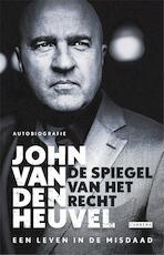De spiegel van het recht - John van den Heuvel (ISBN 9789048826803)