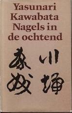 Nagels in de ochtend en andere verhalen - Kawabata (yasunari), Cornelis Ouwehand (ISBN 9789029006194)